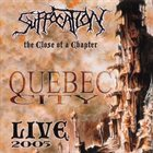SUFFOCATION The Close of a Chapter album cover