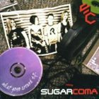 SUGARCOMA What Goes Around album cover