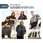 SUICIDAL TENDENCIES Playlist: The Very Best of Suicidal Tendencies album cover