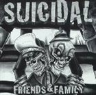 SUICIDAL TENDENCIES Suicidal: Friends & Family (Epic Escape) album cover
