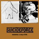 SUICIDEFORCE Kolosimo: A Way Of Life album cover