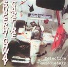 SUPERHIGHWAY CARFIRE Defective Immediately album cover