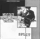SUPERHIGHWAY CARFIRE Meatjack / Superhighway Carfire album cover