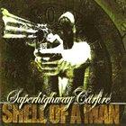 SUPERHIGHWAY CARFIRE Shell Of A Man album cover