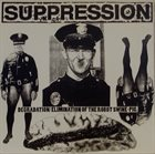 SUPPRESSION Degradation/Elimination Of The Robot Swine-Pig / More Frustrations album cover