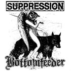 SUPPRESSION Suppression / Bottomfeeder album cover