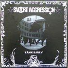 SVART AGGRESSION Tänk Själv album cover