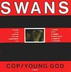 SWANS Cop / Young God album cover