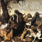 SWARM OF ARROWS Swarm Of Arrows album cover