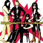 SWEET Blockbuster! The Best Of Sweet album cover