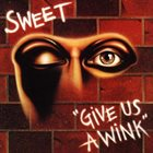 SWEET Give Us A Wink album cover