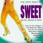 SWEET Glitz, Blitz & Hitz: The Very Best Of Andy Scott's Sweet album cover