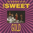 SWEET Gold: 20 Super Hits album cover