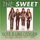 SWEET Love Is Like Oxygen: The Single Collection 1978-1982 album cover