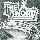 THE SWORD Cold Sweat / Year Long Disaster album cover