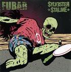 SYLVESTER STALINE F.U.B.A.R. / Sylvester Staline album cover
