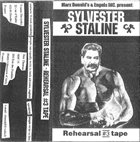 SYLVESTER STALINE Rehearsal #3 Tape album cover