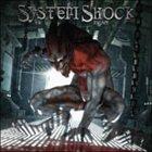 SYSTEM SHOCK Escape album cover
