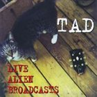 TAD Live Alien Broadcasts album cover