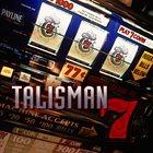 TALISMAN 7 album cover