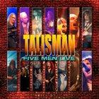 TALISMAN Five Men Live album cover