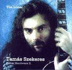 TAMÁS SZEKERES The Loner (Guitar Hardware II) album cover