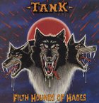 TANK Filth Hounds of Hades album cover