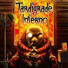 TARDIGRADE INFERNO Tardigrade Inferno album cover