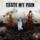 TASTE MY PAIN Hiába élsz album cover