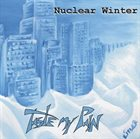 TASTE MY PAIN Nuclear Winter album cover
