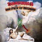 TENACIOUS D The Pick of Destiny album cover