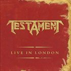 TESTAMENT Live in London album cover