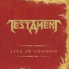 TESTAMENT — Live in London album cover