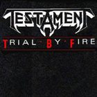 TESTAMENT Trial by Fire album cover