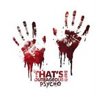 THAT'S OUTRAGEOUS! Psycho album cover