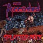 THE ACCÜSED Splatter Rock album cover