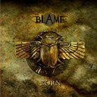 THE BLAME Born album cover