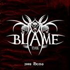 THE BLAME Demo album cover