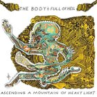 THE BODY Ascending A Mountain Of Heavy Light (with Full Of Hell) album cover