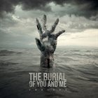 THE BURIAL OF YOU AND ME Endings album cover