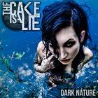 THE CAKE IS A LIE Dark Nature album cover