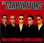 THE CARBURETORS Pain Is Temporary, Glory Is Forever album cover