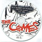 THE COMES As A Rabbit Of Human (Alternate Version) album cover