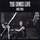 THE COMES Live 1982-1984 album cover