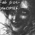 THE COMES No Side album cover