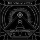 THE CORONA LANTERN Consuming The Tempest album cover