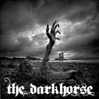 THE DARKHORSE A Badge Of Dishonour & Discomfort album cover