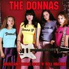 THE DONNAS American Teenage Rock 'n' Roll Machine album cover