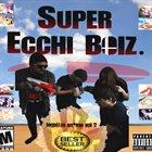 THE ECCHI BOIZ Legalize An*me Vol. 2 album cover
