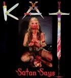 THE GREAT KAT Satan Says album cover